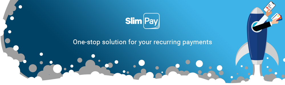 Review SlimPay: European leader in recurring payments for subscriptions - appvizer