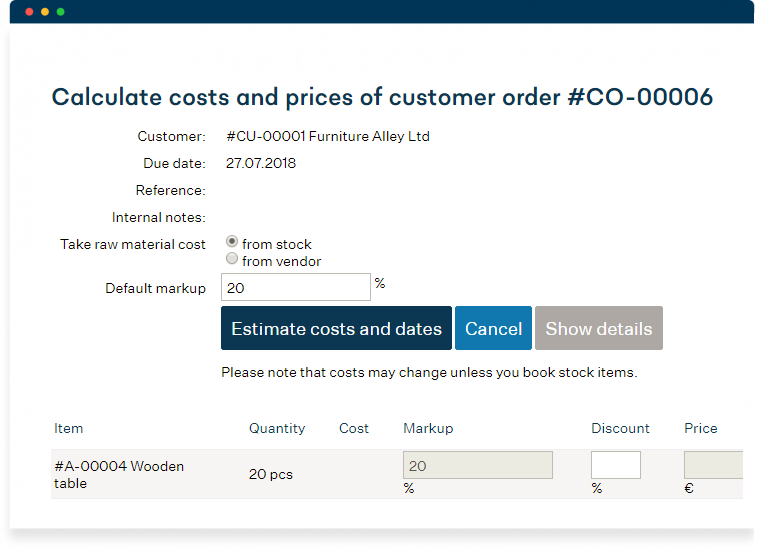 Estimate costs and lead times