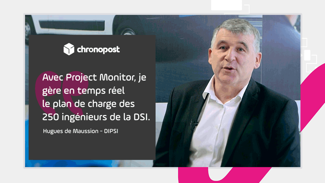 Project Monitor-Chronopost-témoignage