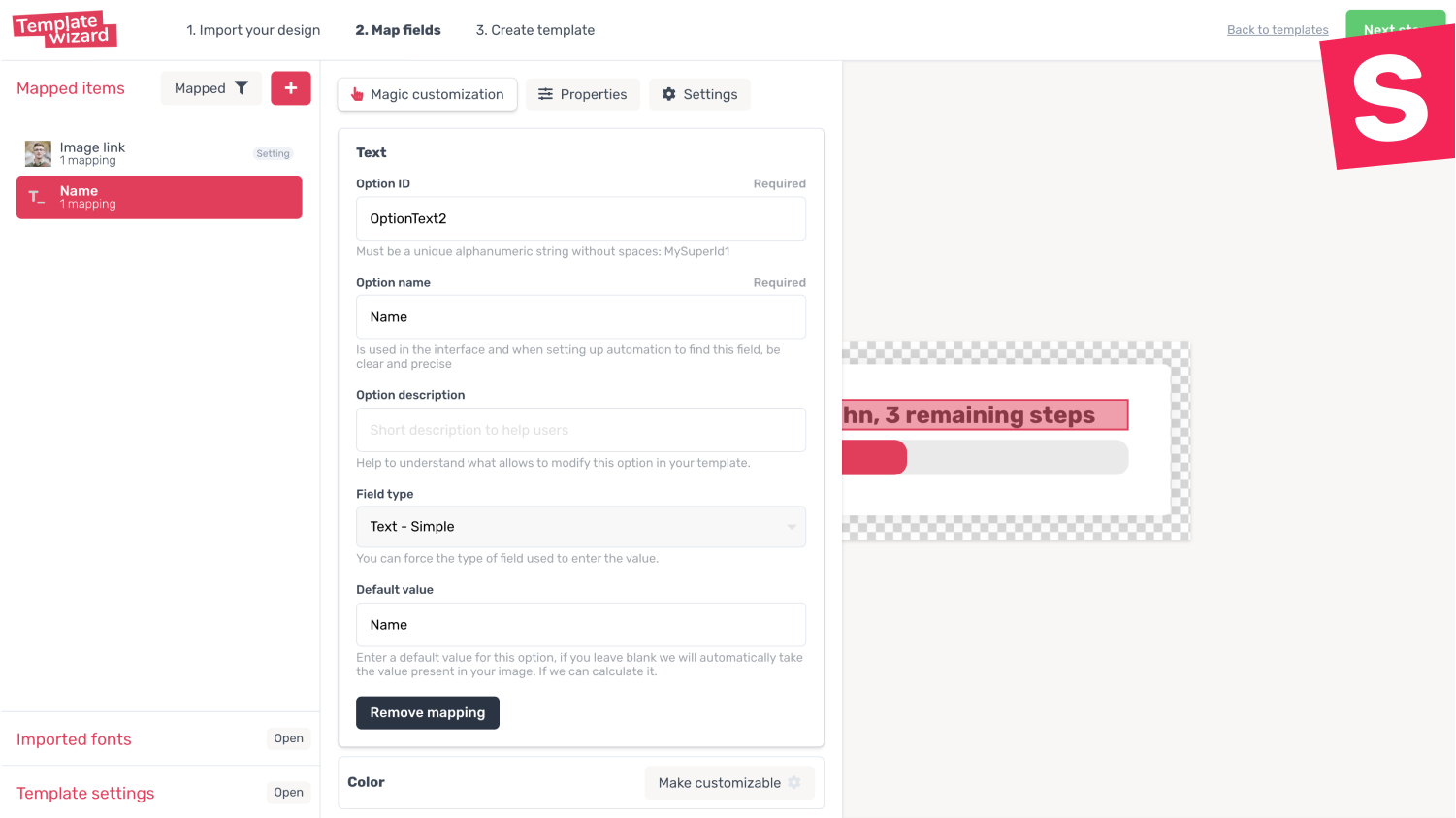 Create template and precisely point out the items to be personalized.