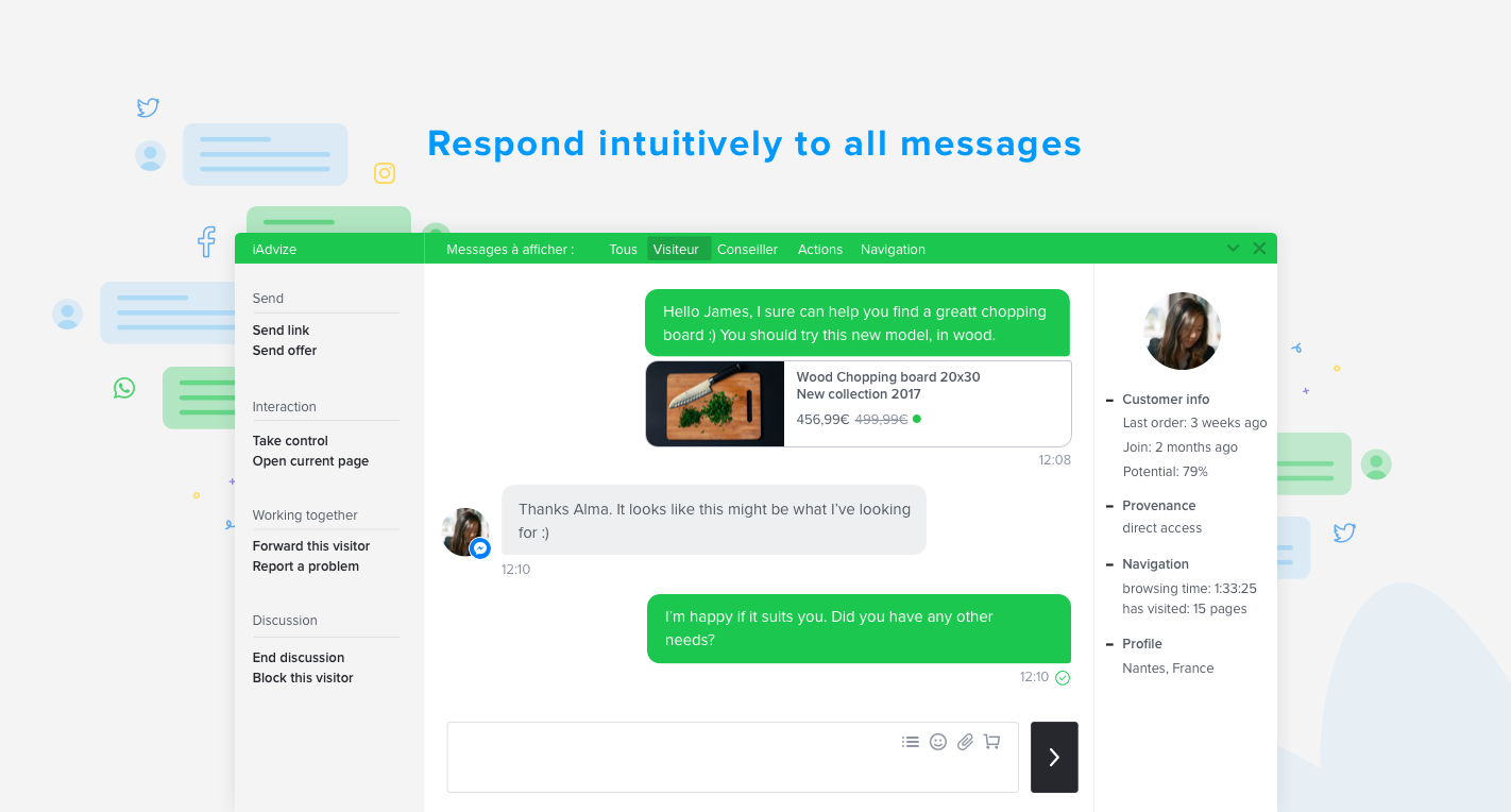 Start a conversation with your customers in real time across all channels via a single platform