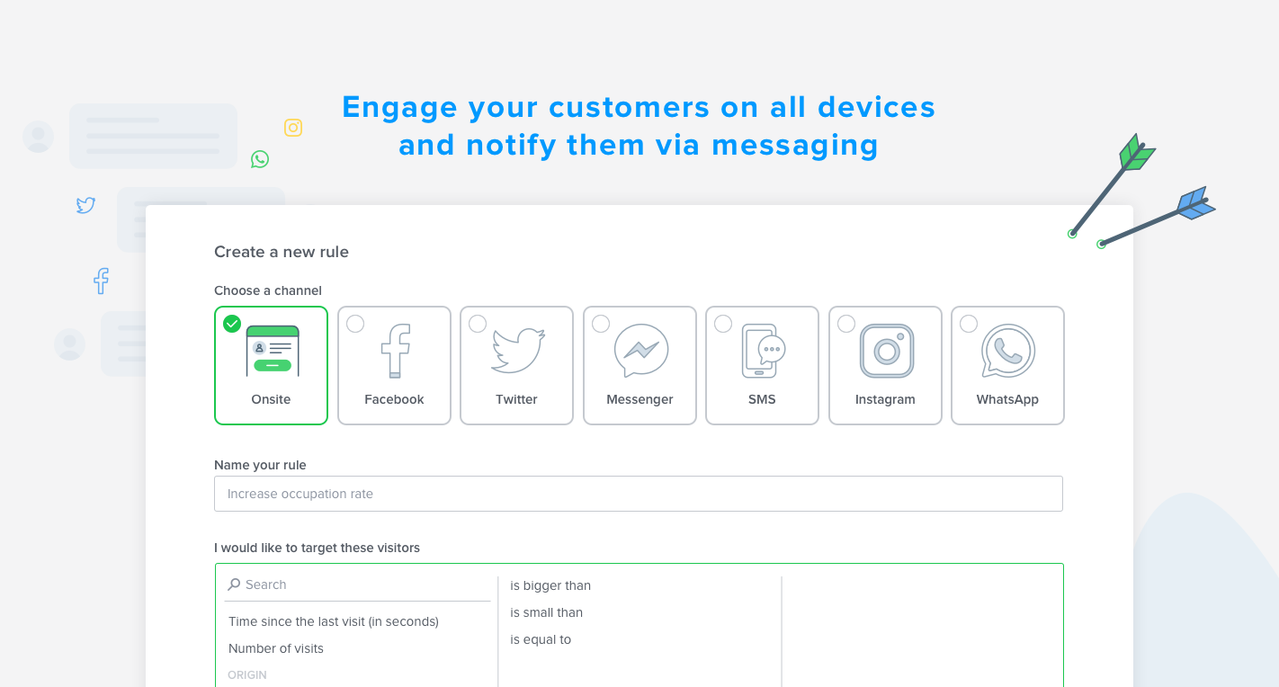 Choose the best contact channel based on your target and then by urging the messaging.